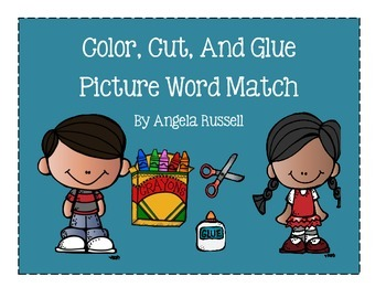 Color, Cut, And Glue ~ Picture Word Match