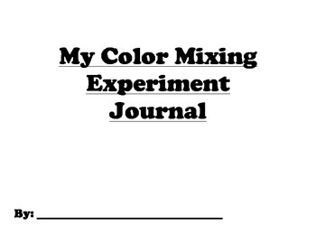 Color Mixing Science Journal - Perfect for early learners,