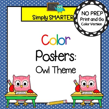 Color Posters:  Owl Themed