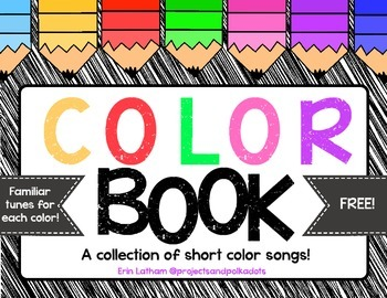 Color Songs Book: FREE!