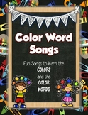 Color Song Posters: Learn the Colors/Color Words While Rev