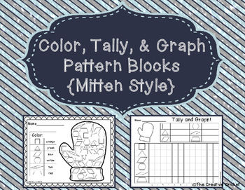 Color, Tally, and Graph Pattern Blocks - Mitten Style!