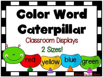 Color Word Caterpillar Classroom Display Poster Set