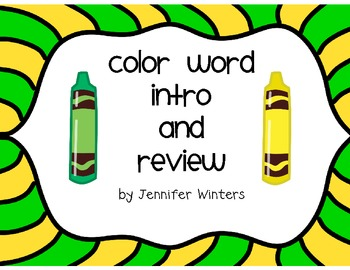Color Word Intro and Review