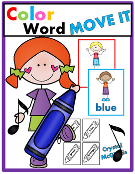 Color Word JUST MOVE! (A Get Up and Move Around the Classr
