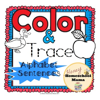 Color and Trace Print and Go Sheets - Alphabet Sentences