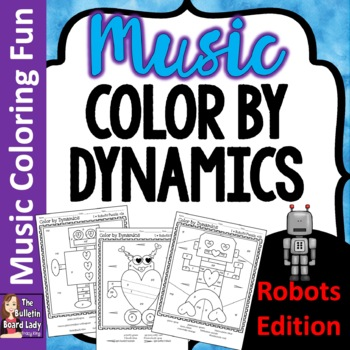 Color by Dynamics I ♥ Robots-Set of 12 Color Sheets for Mu