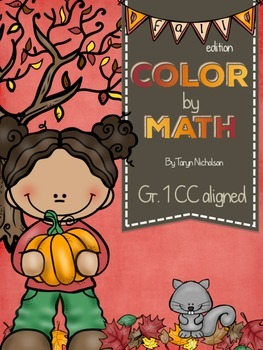 Color by Math (First Grade) ~ Fall
