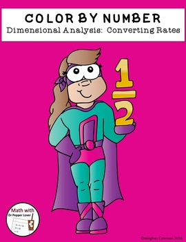 Color by Number : Dimensional Analysis - Converting Rates