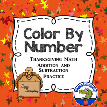 Color by Number Thanksgiving Math Practice - Addition and