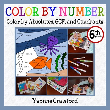 Color by Number (Sixth Grade) Color by Absolutes, GCF, & Q