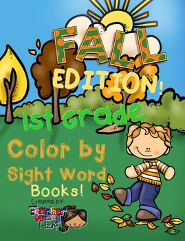 Color by Sight Words ~ FALL Edition (1st Grade)