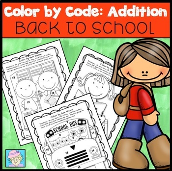 Color by Sum:  Back to School Version (Common Core Based)