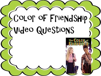 Color of Friendship Video Questions