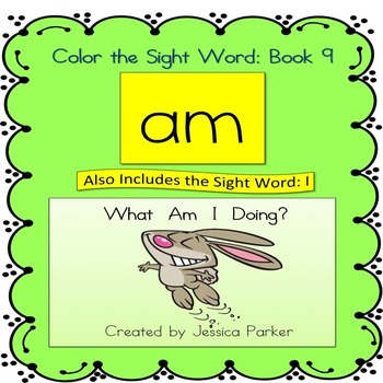 """Sight Word Book and Practice for """"Am""""  Color the Sight Wor"""