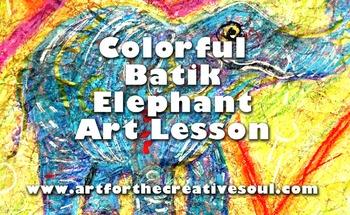Colorful Batik Elephant Art Lesson