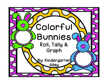 Colorful Bunnies: Roll, Tally & Graph