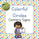 Colorful Circles Preschool Centers Signs