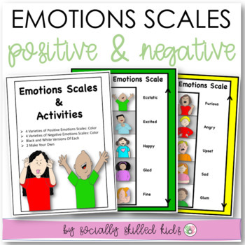 SOCIAL SKILLS: Emotions Scales~ Positive and Negative Scal