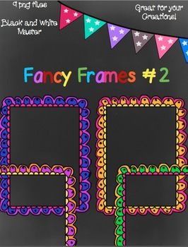 Colorful Fancy Frames 2- Black and White Master Included!