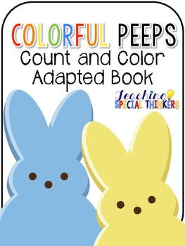 Colorful Peeps Count and Color Adapted Book