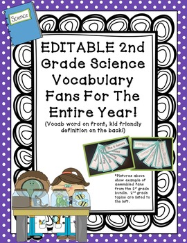 Science Vocabulary Flip Fans - 2nd grade - EDITABLE TEXT!