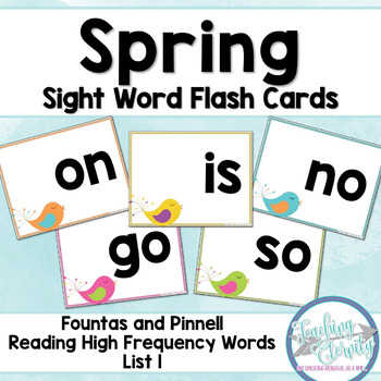 Spring Sight Word Flashcards (Fountas & Pinnell list 1)