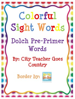 Colorful Sight Words & Graphing (Dolch Pre-Primer)