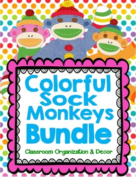 Colorful Sock Monkey Theme Classroom Organization and Deco
