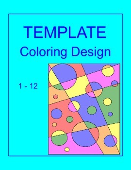 Coloring Activity TEMPLATE  for ANY Subject - (1 - 12 back