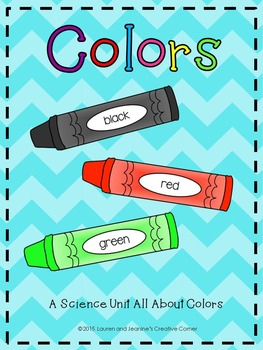 Colors - A Science Unit All About Colors