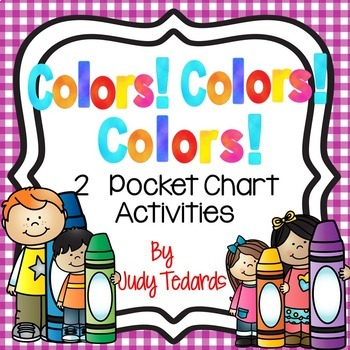 Colors! Colors! Colors! (2 Pocket Chart Songs and Poems)