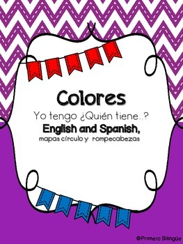 Colors I have Who has in English and Spanish + Circle maps