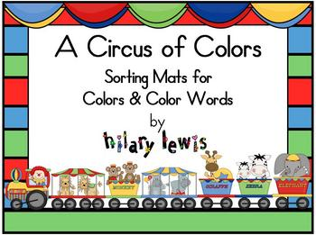 Colors and Color Words - Sorting Mats - Circus