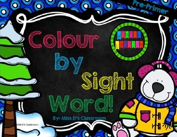 Colour by Sight Word: Pre-Primer Winter Edition