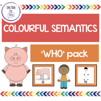 Who? Pack - Colourful Semantics
