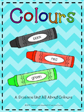Colours - A Science Unit All About Colours