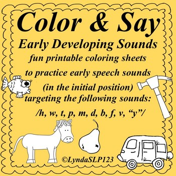 Color & Say: Early Developing Sounds (articulation practice)