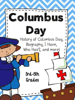 Columbus Day History, Biography, I Have! Who Has? and MORE!