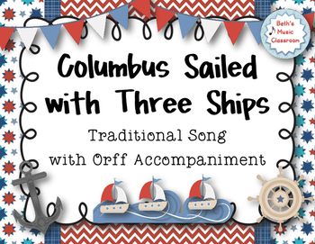Columbus Day: Columbus Sailed with Three Ships - Trad. Son