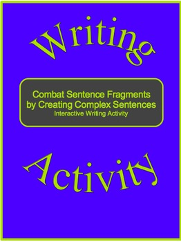 Combat Sentence Fragments by Creating Complex Sentences-In