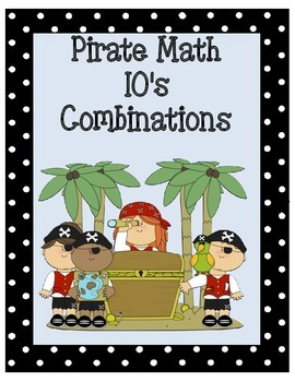 Math Addition Combinations of 10 - Pirates