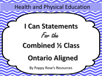 Combined 1-2 I Can Statements for Health and Phys. Ed (Ont
