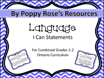 Combined 1-2 Language I Can Statements Ontario Curriculum