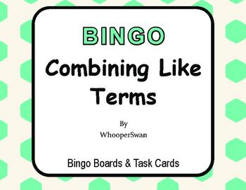 Combining Like Terms - BINGO and Task Cards