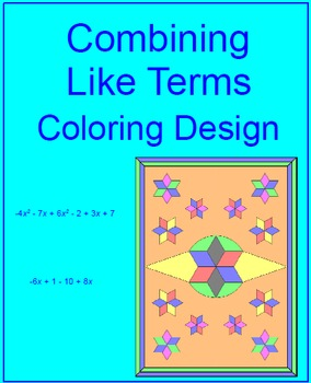Combining Like Terms # 1 - Coloring Design