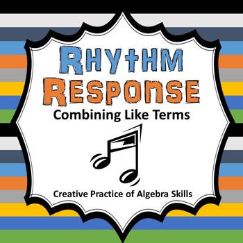 Combining Like Terms Rhythm Response