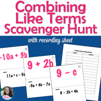 Combining Like Terms Scavenger Hunt Activity (with Integers)