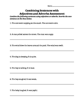 Combining Sentences with Adjectives and Adverbs