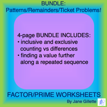 Combo Set: Patterns/Remainders/Ticket Problems